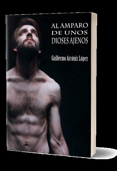 Autopublicación literaria. Editorial Hebras de Tinta. Al amparo de unos dioses ajenos.