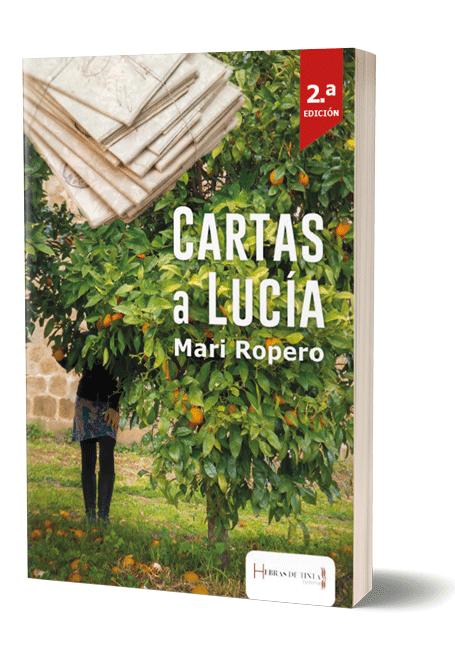Autopublicación literaria. Editorial Hebras de Tinta. Cartas a Lucía.