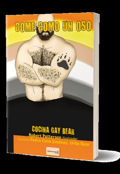 Autopublicación literaria. Editorial Hebras de Tinta. Come como un oso.