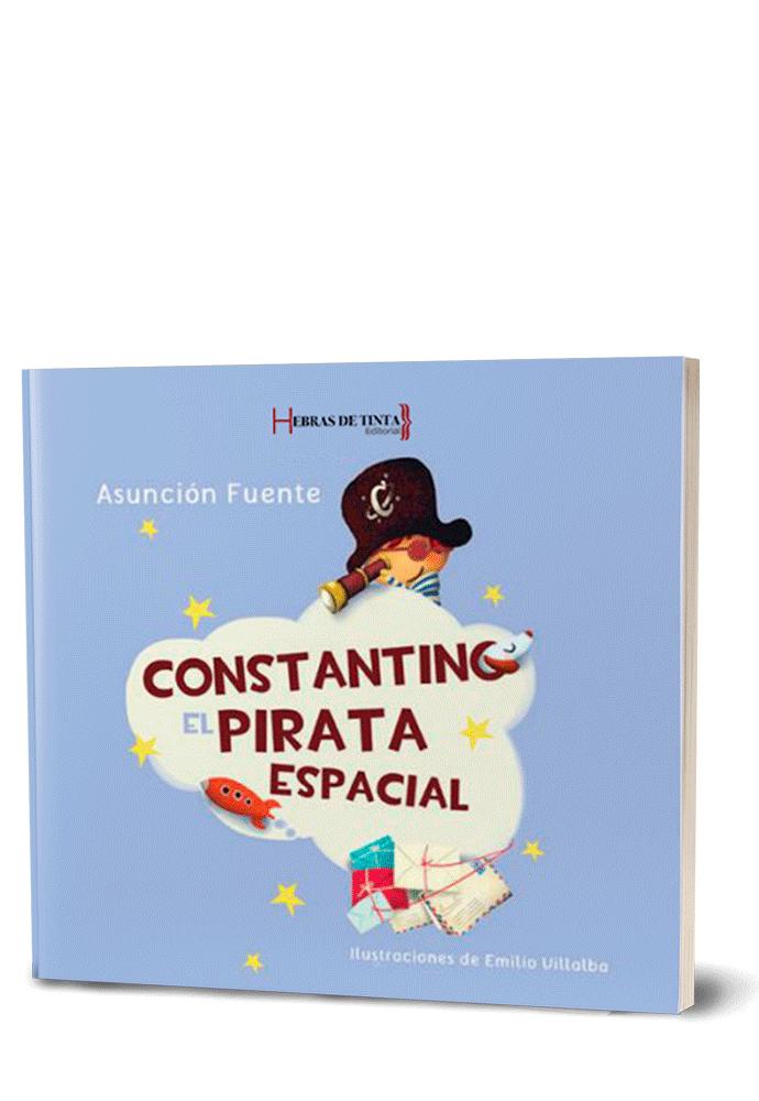Autopublicación literaria. Editorial Hebras de Tinta. Constantino, el pirata espacial.