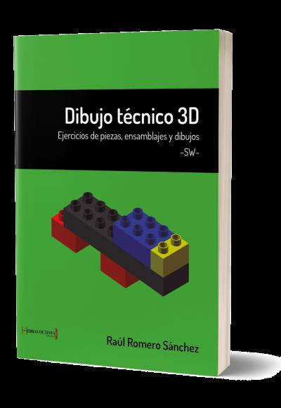 Autopublicación literaria. Editorial Hebras de Tinta. Dibujo técnico 3D, ejercicios de piezas, ensamblajes y dibujos ~SW~.