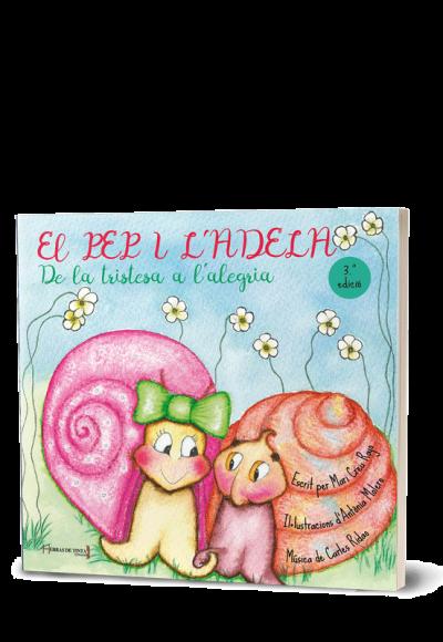 Autopublicación literaria. Editorial Hebras de Tinta. El Pep i l'Adela. De la tristesa a l'alegria.