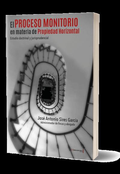 Autopublicación literaria. Editorial Hebras de Tinta. El Proceso Monitorio en materia de Propiedad Horizontal.
