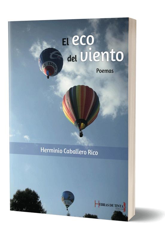 Autopublicación literaria. Editorial Hebras de Tinta. El eco del viento.