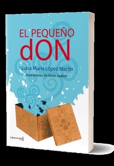 Autopublicación literaria. Editorial Hebras de Tinta. El pequeño don.