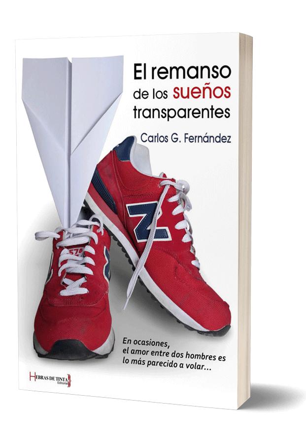 Autopublicación literaria. Editorial Hebras de Tinta. El remanso de los sueños transparentes.