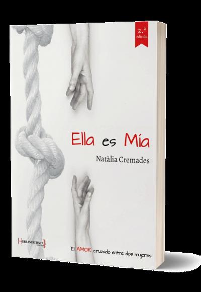 Autopublicación literaria. Editorial Hebras de Tinta. Ella es Mía.
