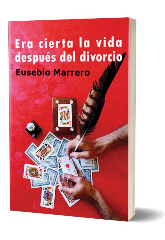 Autopublicación literaria. Editorial Hebras de Tinta. Era cierta la vida después del divorcio.