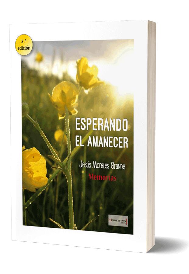 Autopublicación literaria. Editorial Hebras de Tinta. Esperando el amanecer.
