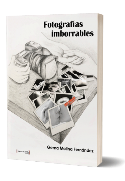 Autopublicación literaria. Editorial Hebras de Tinta. Fotografías imborrables.