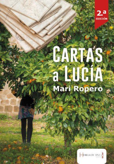 Cartas a Lucía. Mari Ropero. Editorial Hebras de Tinta, autopublicación literaria
