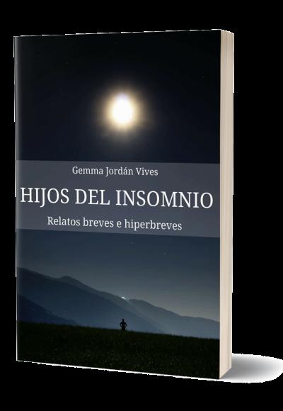 Autopublicación literaria. Editorial Hebras de Tinta. Hijos del Insomnio.