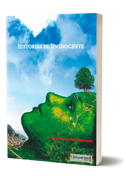 Autopublicación literaria. Editorial Hebras de Tinta. Historias de un inocente.