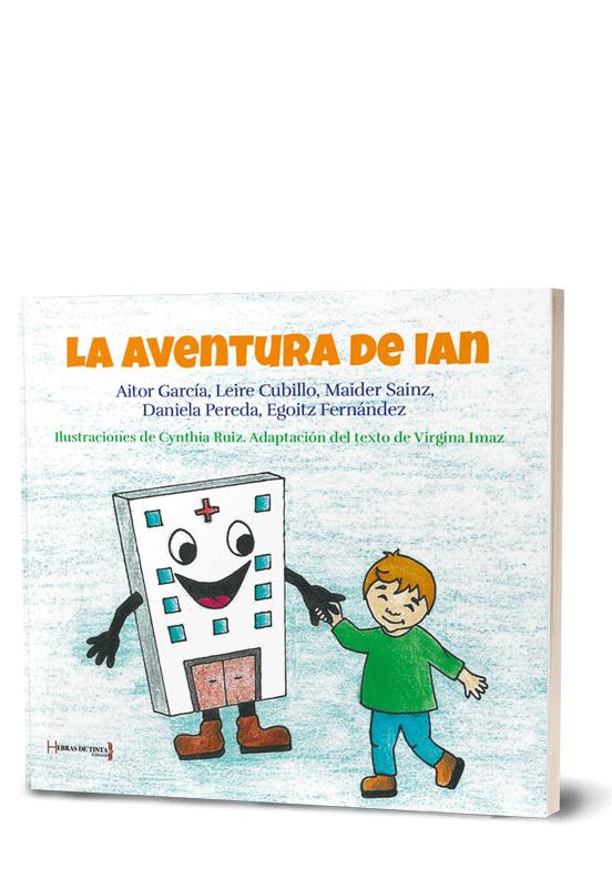 Autopublicación literaria. Editorial Hebras de Tinta. La aventura de Ian.
