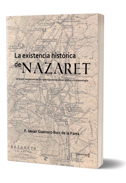 Autopublicación literaria. Editorial Hebras de Tinta. La existencia histórica de Nazaret.