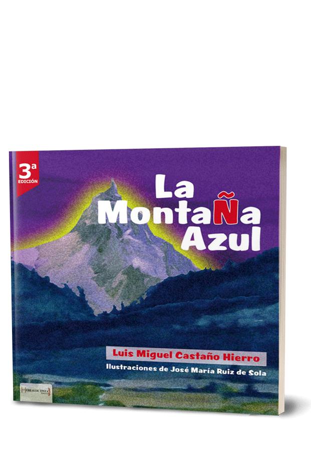 Autopublicación literaria. Editorial Hebras de Tinta. La montaña azul.