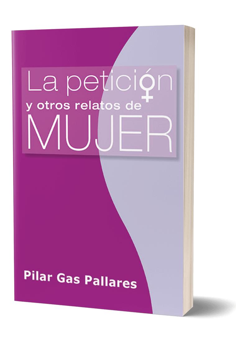 Autopublicación literaria. Editorial Hebras de Tinta. La petición y otros relatos de mujer.