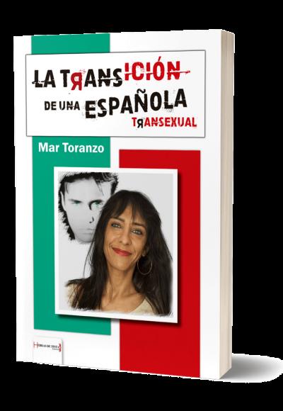 Autopublicación literaria. Editorial Hebras de Tinta. La transición de una transexual española.