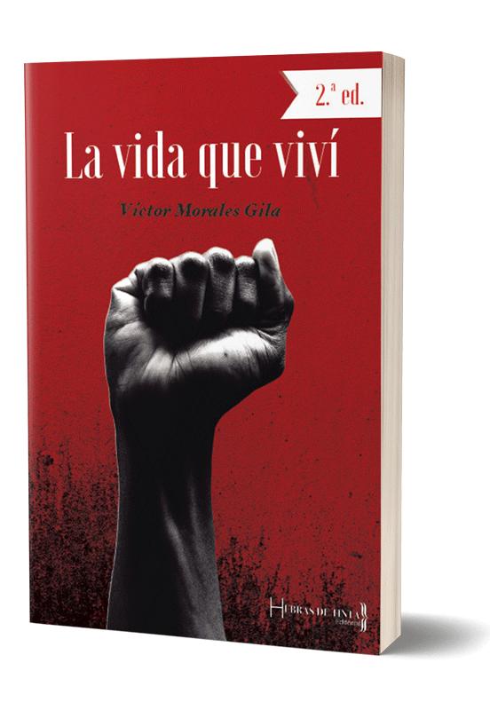 Autopublicación literaria. Editorial Hebras de Tinta. La vida que viví.