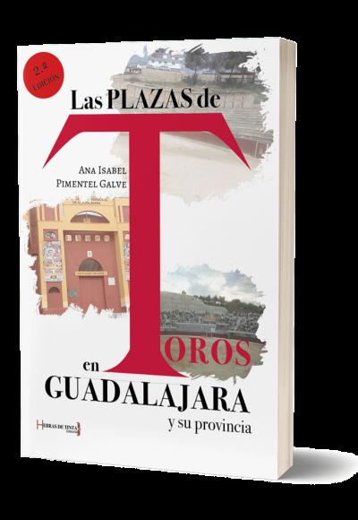 Autopublicación literaria. Editorial Hebras de Tinta. Las plazas de toros en Guadalajara y su provincia.