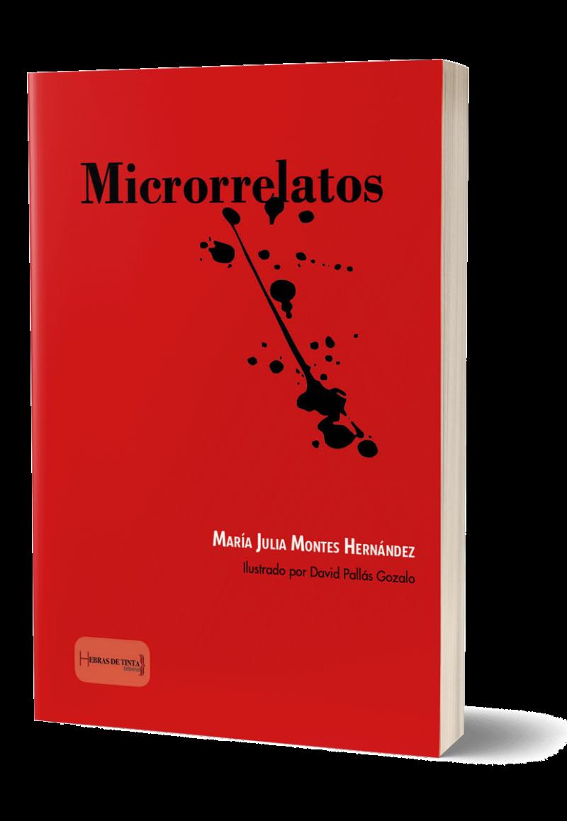 Autopublicación literaria. Editorial Hebras de Tinta. Microrrelatos.