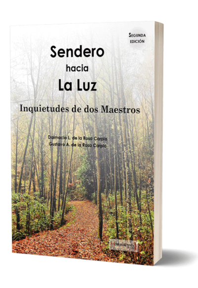 Autopublicación literaria. Editorial Hebras de Tinta. Sendero hacia La Luz.