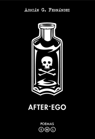 After-Ego. Adrián F. Fernández. Editorial Hebras de tinta