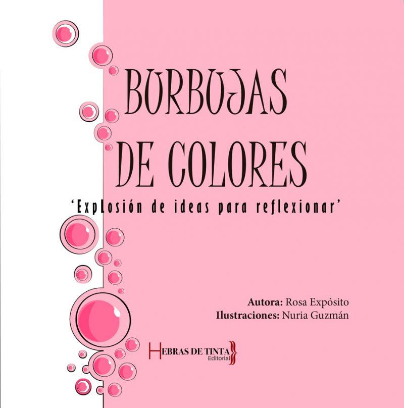 Burbujas de colores. Rosa Expósito. Editorial Hebras de tinta
