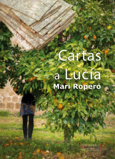 Carlas a Lucía. Mari Ropero. Editorial Hebras de tinta