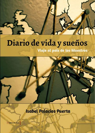 Diario de vida y sueños. Isabel Palacios Puerta. Editorial Hebras de tinta