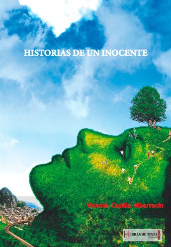 Historias de un inocente. Vicente Capilla Albarracín. Editorial Hebras de tinta