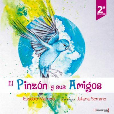 El Pinzón y sus Amigos. Eusebio Marreno. Editorial Hebras de tinta