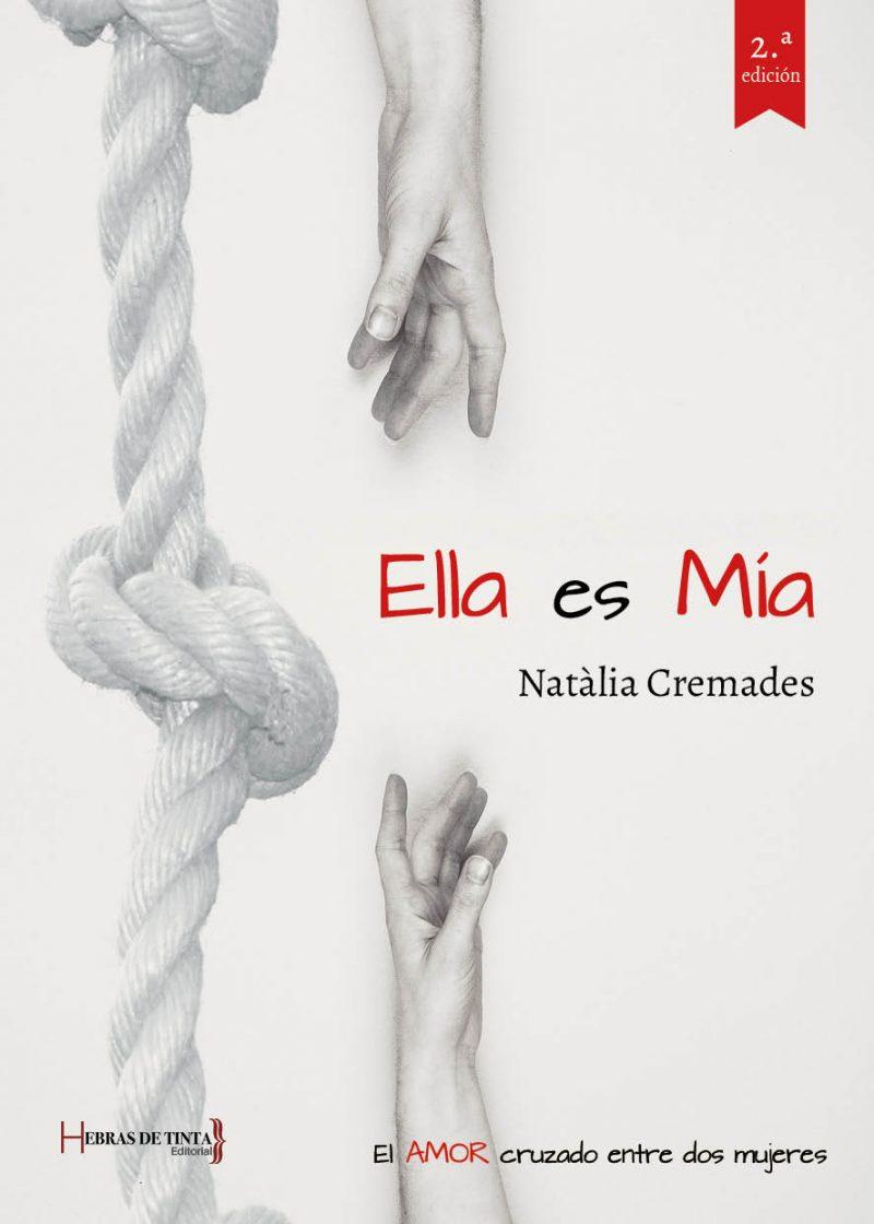 Ella es Mía. Natàlia Cremades. Editorial Hebras de tinta
