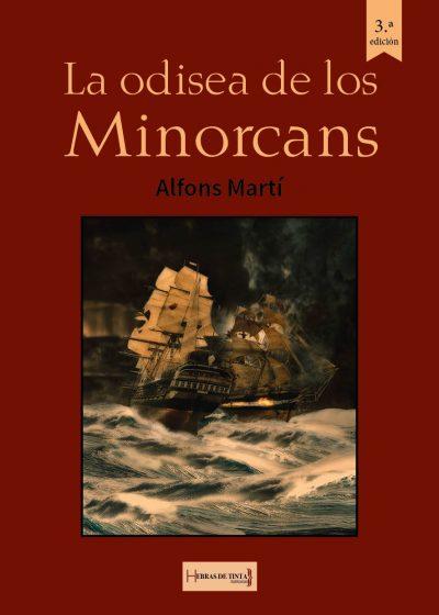 La odisea de los Minorcans. Alfons Martí. Editorial Hebras de tinta