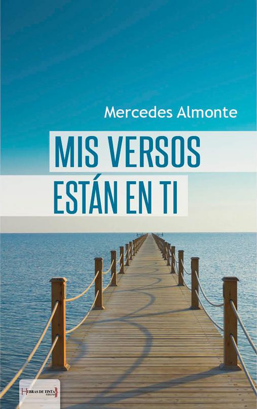 Mis versos están en ti. Mercedes Almonte. Editorial Hebras de tinta