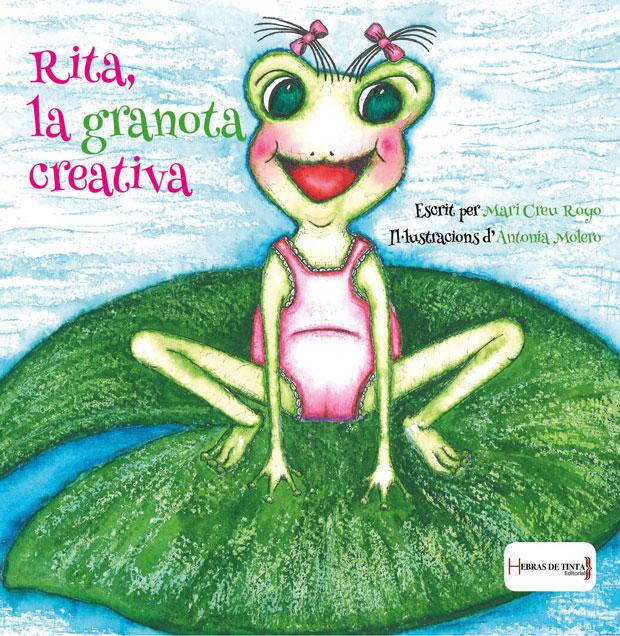 Rita, la granota creativa. VVAA. Editorial Hebras de tinta