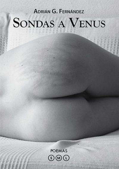 Sondas a Venus. Adrián G. Fernández. Editorial Hebras de tinta