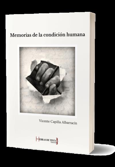 Autopublicación literaria. Editorial Hebras de Tinta. Memorias de la condición humana.