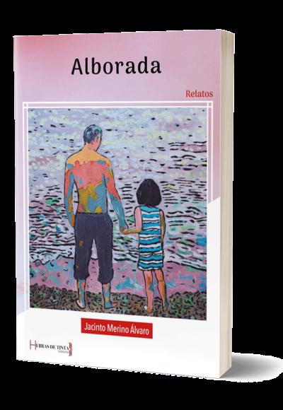 Autopublicación literaria. Editorial Hebras de Tinta. Alborada.