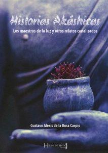 Portada del nuevo libro de Gustavo de la Rosa Carpio. Publicado en editorial hebras de Tinta. Autopublicación Literaria