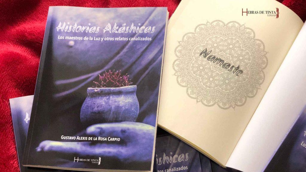 Gustavo de la Rosa Carpio agradece a la editorial de autopublicación Hebras de Tinta su trabajo en la primera edición de la obra HISTORIAS AKÁSHICAS.