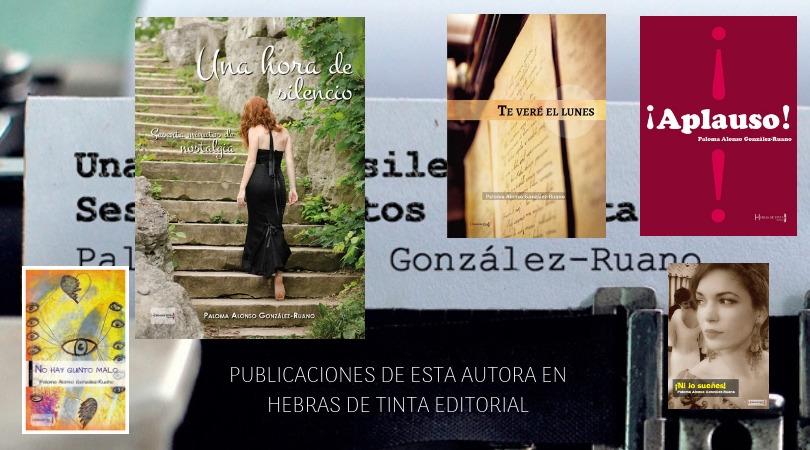OBRAS DE ESTA AUTORA PUBLICADOS EN LA EDITORIAL HEBRAS DE TINTA