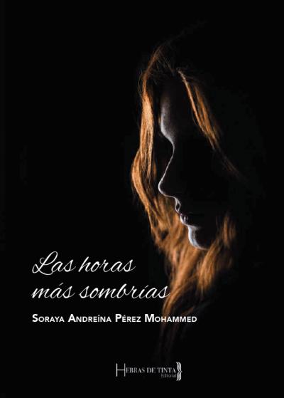 Portada del poemario de Soraya Pérez Mohammed. Publicado por la editorial Hebras de Tinta. Autopublicación literaria.