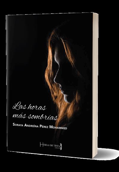 Autopublicación literaria. Editorial Hebras de Tinta. Las horas más sombrías