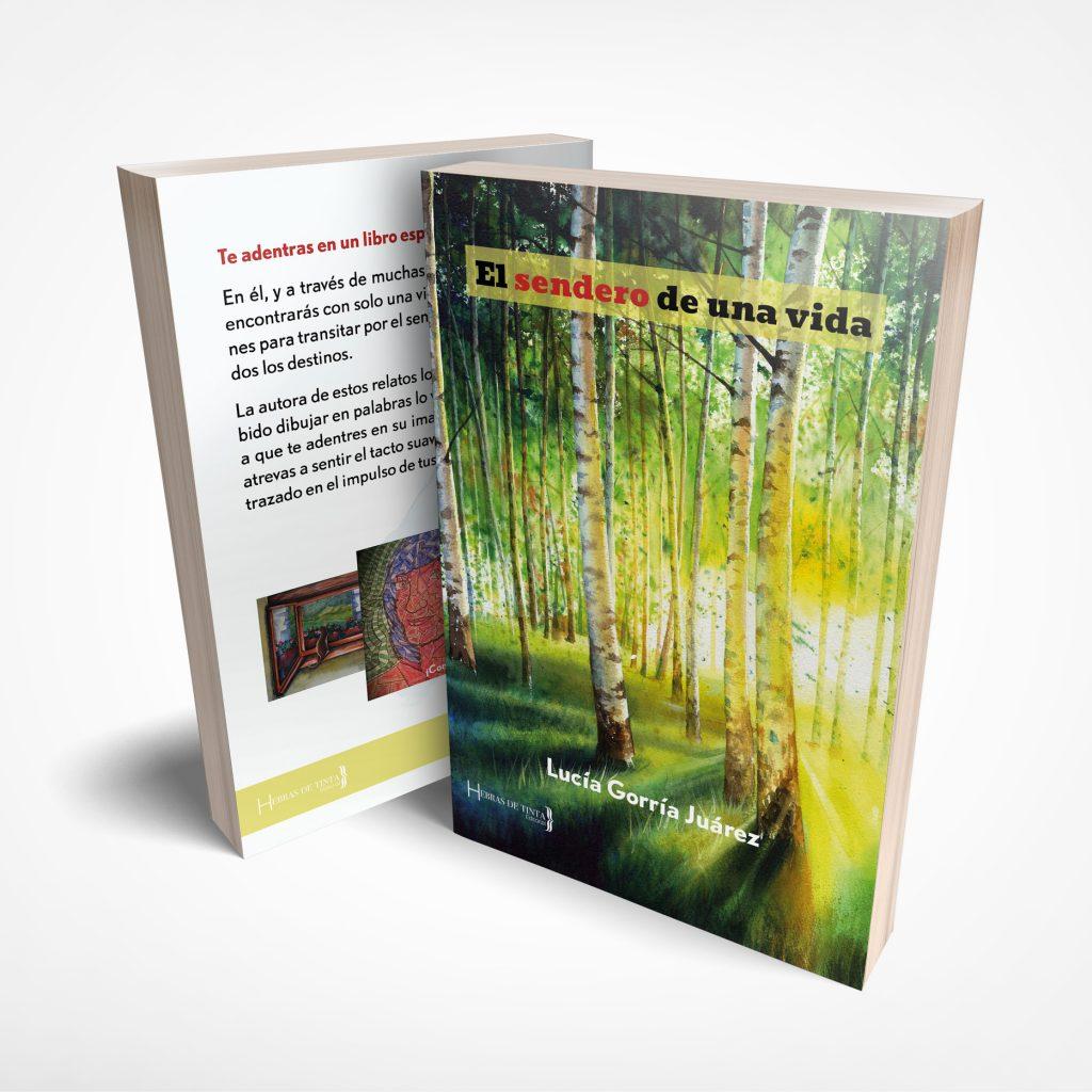 Tercera edición de la obra de relatos EL SENDERO DE UNA VIDA. Editorial Hebras de Tinta