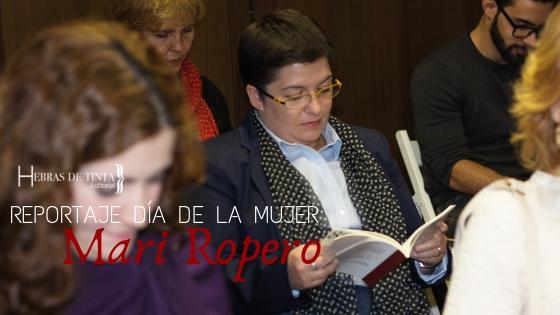 Mari Ropero. Reportaje a una mujer tras la escritora