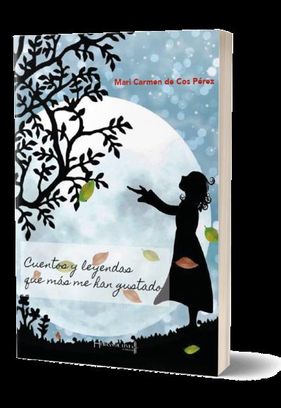 Autopublicación literaria. Editorial Hebras de Tinta. Cuentos y leyendas que más me han gustado