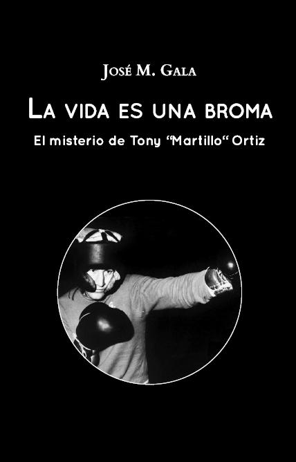 José Miguel Gala edita su libro sobre el mundo del boxeo en editorial Hebras de Tinta. Autopublicación literaria