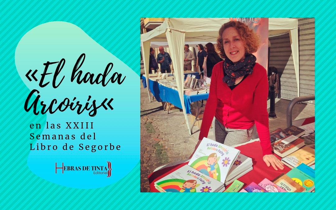 «El hada Arcoíris», en la Feria del Libro de Segorbe