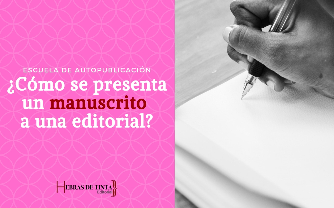 Web Blog Como se presenta un manuscrito a la editorial